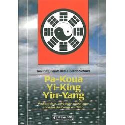 Pa-Koua. Yi-King. Yin-Yang en radiesthésie_(Esotérisme - Arts divinatoires_Yi king)