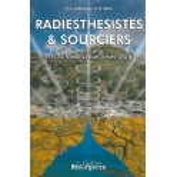 Radiesthésistes et sourciers_(Esotérisme - Arts divinatoires_Radiesthésie - Sourciers)
