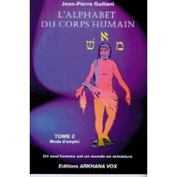 L' Alphabet du corps humain - Tome 2