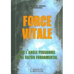Force vitale par l'angle personnel