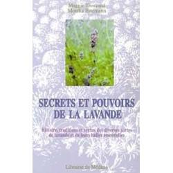 Secrets et pouvoirs de la lavande