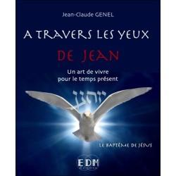 A travers les yeux de Jean - T6 : Le baptême de Jésus - Livre + CD
