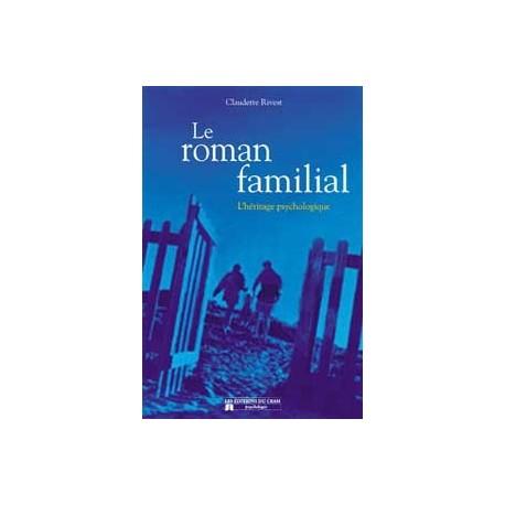 Roman familial - Héritage psychologique