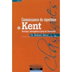 Connaissance du répertoire de Kent - T. 1