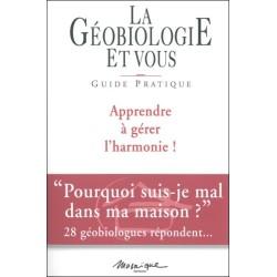 Géobiologie et vous - Guide pratique