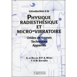 Introduction à la Physique Radiesthésique et Micro-vibratoire