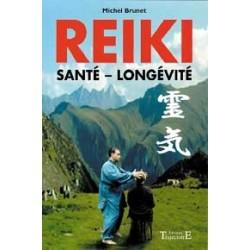 Reiki - Santé. longévité