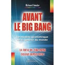 Avant le big bang - La thèse du zéro-infini