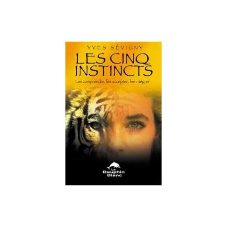 Cinq instincts