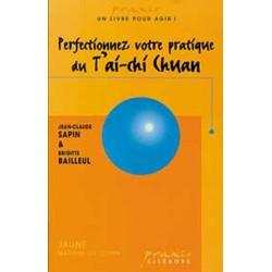 Perfectionnez pratique du Tai Chi Chuan