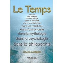 Le Temps dans l'art, la religion, la biologie,...