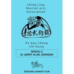 Pa Kua Chang Chi Chung - Niveau 2