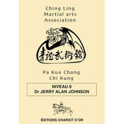Pa Kua Chang Chi Kung - Niveau 6