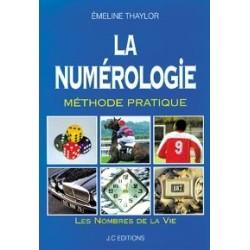 La numérologie - Méthode pratique
