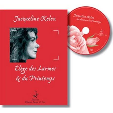 Eloge des larmes et du printemps (avec DVD)