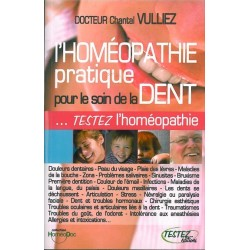 Homéopathie pratique pour le soin de la dent