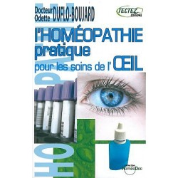 Homéopathie pratique pour les soins de l'oeil