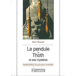 Pendule de Thoth et ses mystères