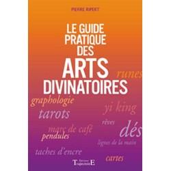 Guide pratique des arts divinatoires