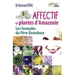 Affectif et plantes d'Amazonie