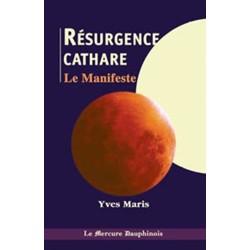 Résurgence cathare - Le Manifeste