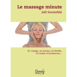 Le massage minute. Bien-être au quotidien