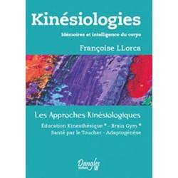 Kinésiologie - Mémoires et intelligence du corps