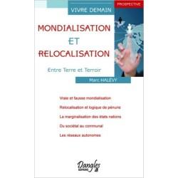 Mondialisation et relocalisation - Entre Terre et Terroir