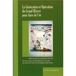 La génération et opération du Grand Oeuvre pour faire de l'or