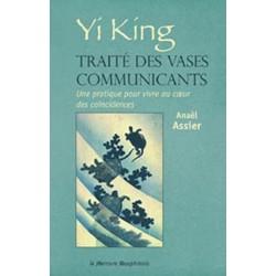 Yi King - Traité des vases communicants