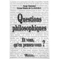 Questions philosophiques. et vous qu'en pensez-vous ?