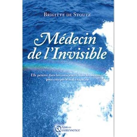 Médecin de l'invisible