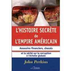 Histoire secrète de l'empire américain