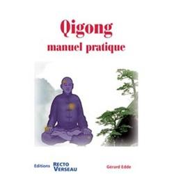 Qigong - Manuel pratique