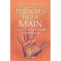 Lignes de la main - Méthode illustrée Chiromancie, Chirologie