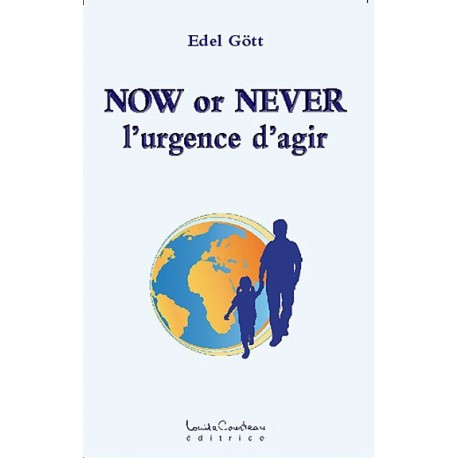 Now or Never - L'urgence d'agir