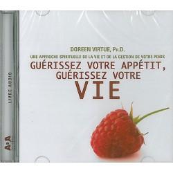 Guérissez votre appétit, guérissez votre vie Livre audio 1 CD
