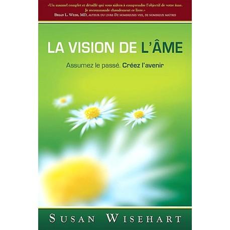 La vision de l'âme