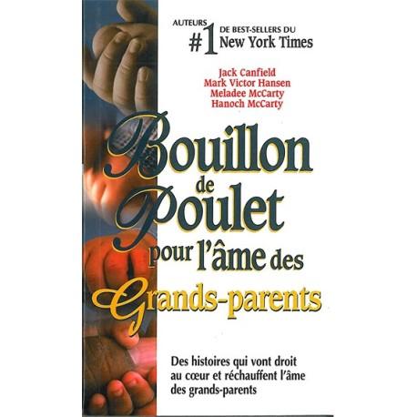 Bouillon de poulet pour l'âme des Grands-parents - poche