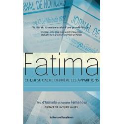 Fatima - Ce qui se cache derrière les apparitions