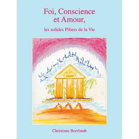 Foi, Conscience et Amour