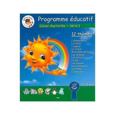Programme éducatif - Cahier d'activités - Série 1