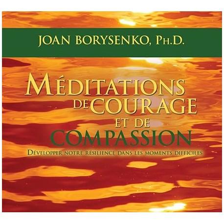Méditations de courage et de compassion - Livre audio