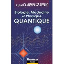 Biologie. médecine et physique quantique