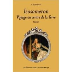 Icosameron - Voyage au centre de la Terre - Tome 1