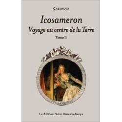 Icosameron - Voyage au centre de la Terre - Tome 2