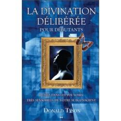 La divination délibérée pour débutants
