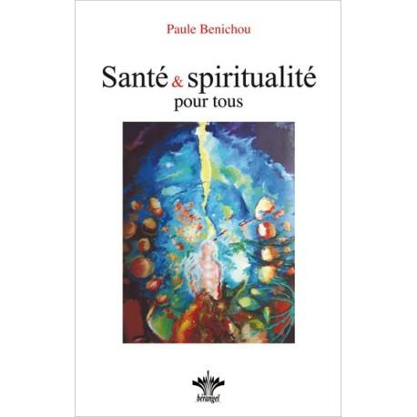 Santé & spiritualité pour tous