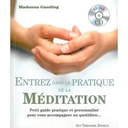 Entrez dans la pratique de la méditation - Livre + CD