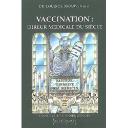 Vaccination : erreur médicale du siècle